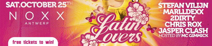 NOXX² presents LATIN LOVERS | Noxx - 25/10/2014