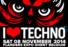 I LOVE TECHNO 2014 | Flanders Expo - 08/11/2014