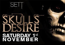 SETT PRESENTS SKULLS DESIRE | Sett Club - 01/11/2014