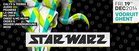 Star Warz presents RAM Records | Vooruit - 19/12/2014