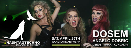 #HASHTAGTECHNO The party of the year! | Waagnatie - 25/04/2015