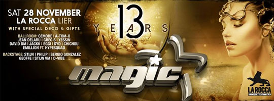 13 Years Magic | La Rocca - 28/11/2015