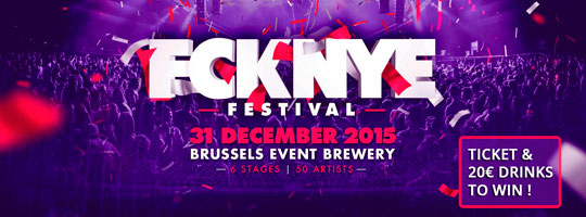 FCKNYE FESTIVAL 2015 | Brussels Event Brewery (BEB) - 31/12/2015