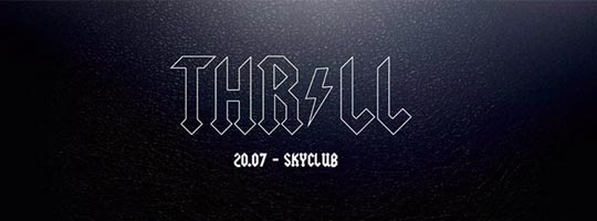 THRILL | SKYCLUB | IKON - 20/07/2017