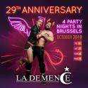 La Demence - 29th Anniversary: Main Party